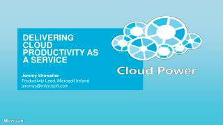 DELIVERING CLOUD PRODUCTIVITY AS A SERVICE