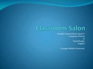 Classroom Salon