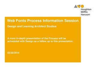 Web Fonts Process Information Session
