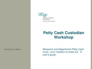 Petty Cash Custodian Workshop