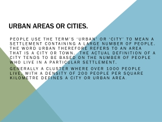Urban Areas or cities.