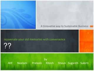 rejuvenate your old memories with convenience ??