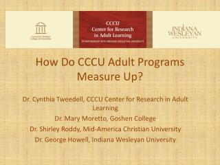 How  Do CCCU Adult Programs Measure Up?