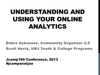 Understanding and using your Online Analytics