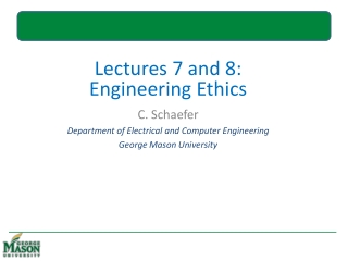 Lectures  7  and  8: Engineering Ethics