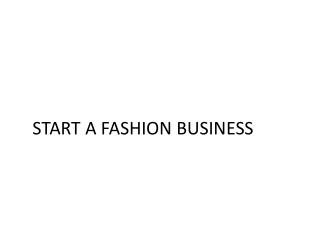 START A FASHION BUSINESS