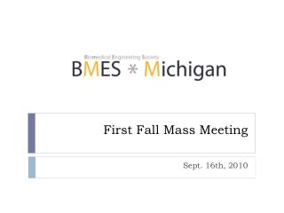 First Fall Mass Meeting