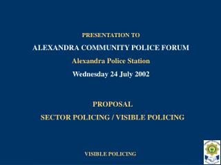 proposal sector policing