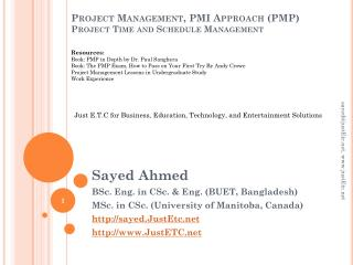 Project Management, PMI Approach (PMP) Project Time and Schedule Management