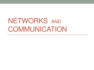 Networks   and Communication