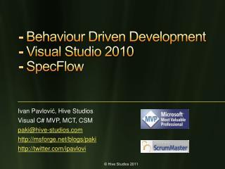 -  Behaviour  Driven Development - Visual Studio 2010 -  SpecFlow