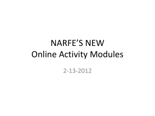 NARFE'S NEW  Online Activity Modules