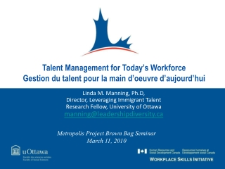 Talent Management for Today's Workforce Gestion  du talent pour la main d'oeuvre  d'aujourd'hui