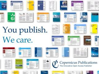 Copernicus Publications Innovative Open Access Publishing and Public Peer-Review Dr. Xenia van Edig Copernicus Publicat
