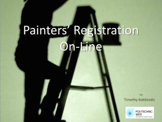 Painters' Registration  On-Line