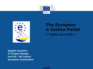 The European e-Justice Portal ��Justice at a click��