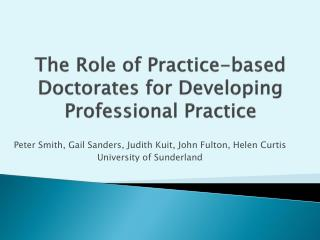The Role of Practice-based Doctorates for Developing Professional Practice