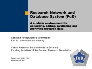 Research Network and Database System (FuD)  A modular environment for  collecting, editing, publishing and archiving re