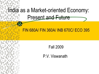 India as a Market-oriented Economy:  Present and Future