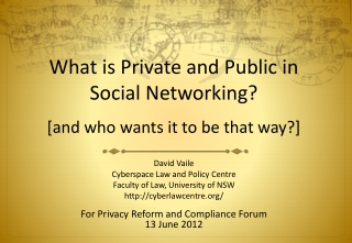 What is Private and Public in  Social Networking? [and who wants it to be that way?]