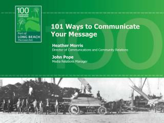 101 Ways to Communicate Your Message