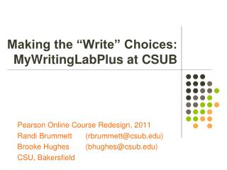 "Making the ""Write"" Choices: MyWritingLabPlus at CSUB"