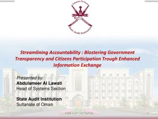 Streamlining Accountability : Blostering Government Transparency and Citizens Participation Trough Enhanced Information