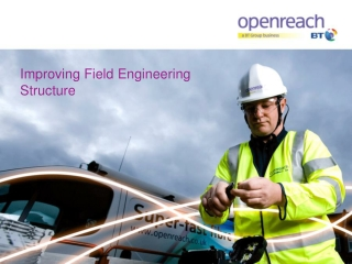 Improving Field Engineering Structure