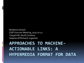 Approaches to Machine-Actionable Links: a hypermedia format for data
