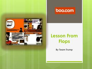 Lesson From Flops
