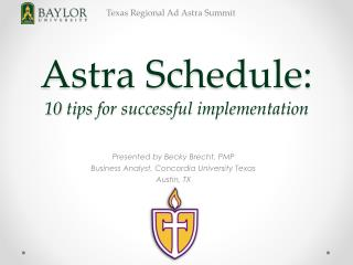 Astra  Schedule : 10  tips  for successful implementation