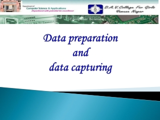 Data preparation  and  data capturing