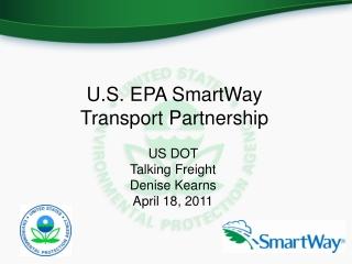 U.S. EPA SmartWay  Transport Partnership