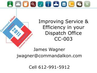 Improving Service & Efficiency in your Dispatch Office CC-003