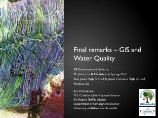 Final remarks – GIS and Water Quality