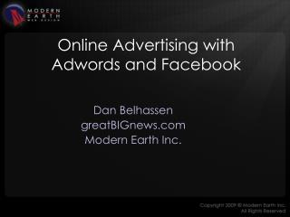 Online Advertising with  Adwords  and  Facebook