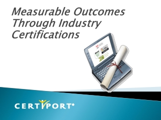 Measurable Outcomes Through Industry Certifications