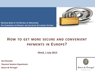 How to get more  secure and convenient payments  in Europe?