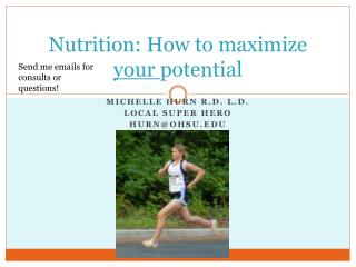 Nutrition: How to maximize  your  potential