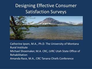 Designing Effective Consumer Satisfaction Surveys