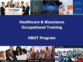 Healthcare & Bioscience  Occupational Training HBOT Program