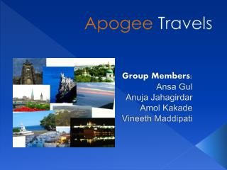 Group Members : Ansa Gul Anuja Jahagirdar  Amol Kakade Vineeth Maddipati