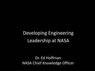 Developing Engineering  Leadership at NASA