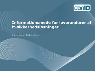 Informationsmøde for leverandører af it-sikkerhedsløsninger