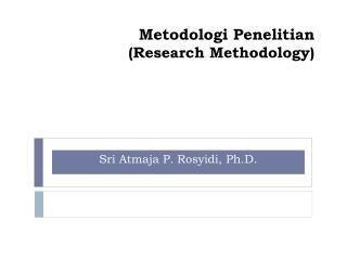 Metodologi  Penelitian (Research Methodology)