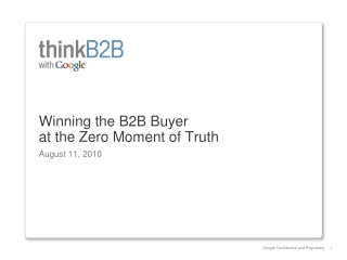 Winning the B2B Buyer  at the Zero Moment of Truth