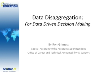 Data Disaggregation:  For Data Driven Decision Making