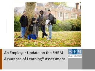 An Employer Update on the SHRM  Assurance of Learning® Assessment