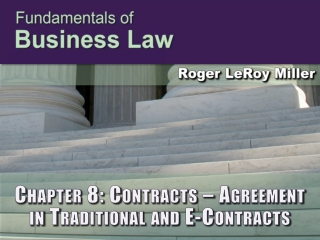 Chapter 8: Contracts – Agreement  in Traditional and E-Contracts