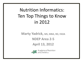 Nutrition Informatics: Ten Top Things to Know  in 2012
